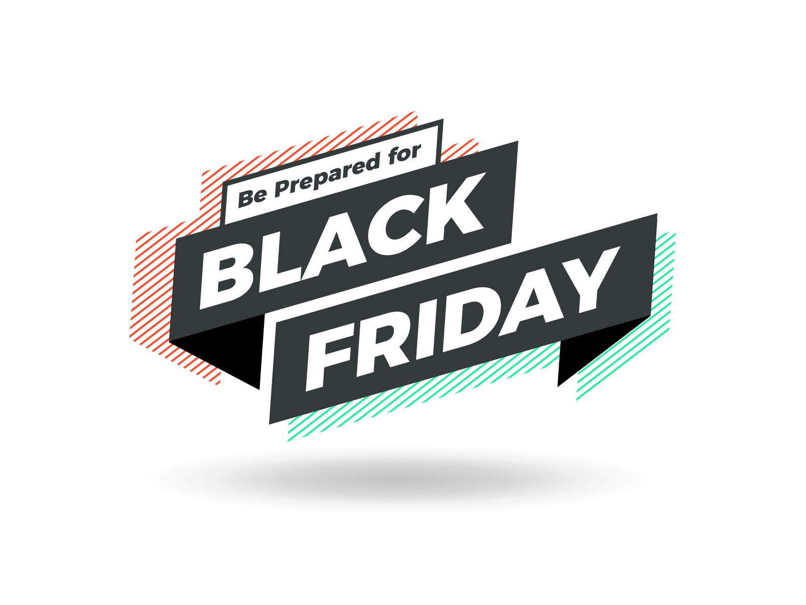Black Friday is the new …. Friday